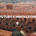 Convegno nazionale di UNILINGUE a Bologna